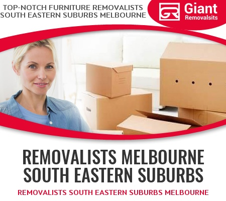 Removalists South Eastern Suburbs Melbourne